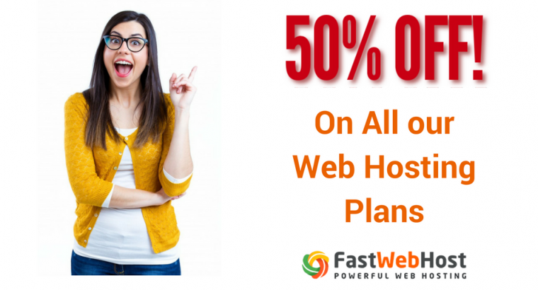 Get 50% off all web hosting plans at fastwebhost
