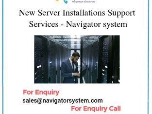 New Server Installations Support Services Navigator system