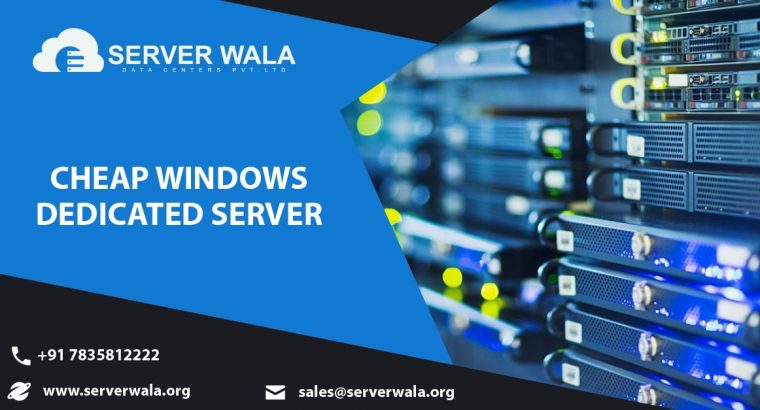 Cheap Windows Dedicated Server