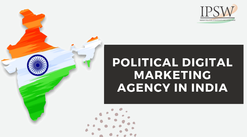 Digital Marketing agency for Political Campaign in india