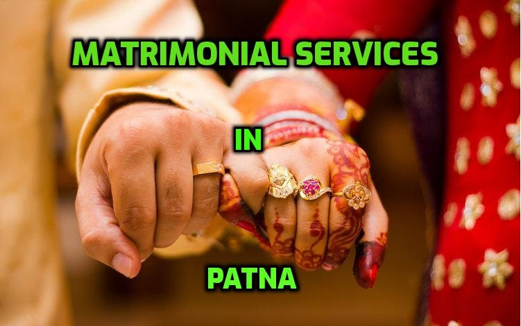 Matrimonial Services In Patna